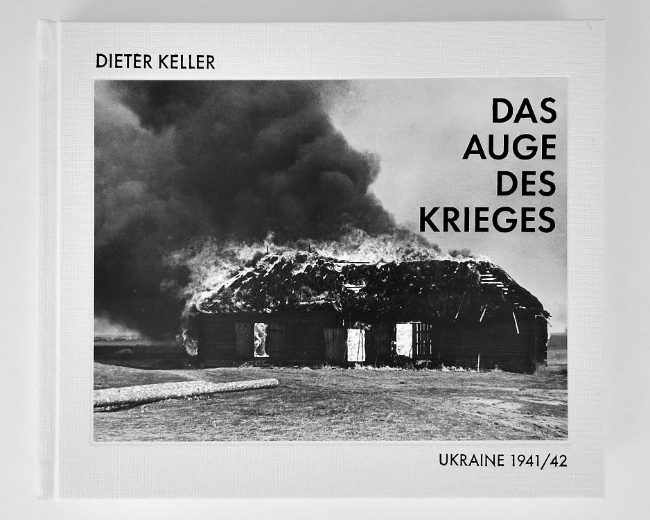 Dieter Keller<br>Das Auge Des Krieges