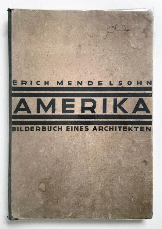 Erich Mendelsohn<br>Amerika