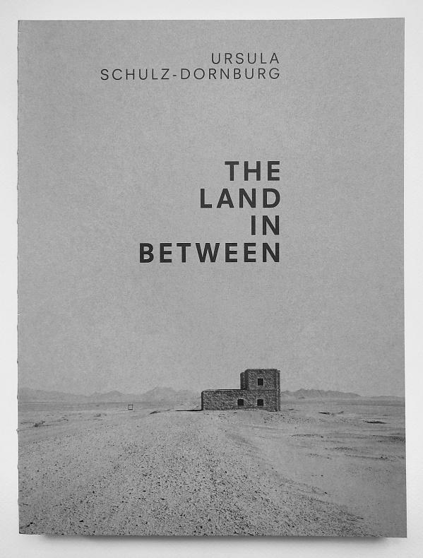Ursula Schulz-Dornburg<br>The Land in Between