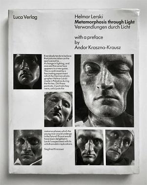 Helmar Lerski Metamorphosis through Light