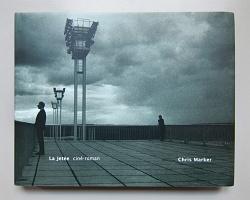 Chris Marker La Jetée, ciné-roman