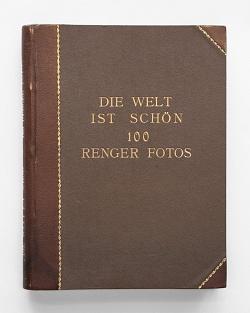Albert Renger-Patzsch  Die Welt ist schön